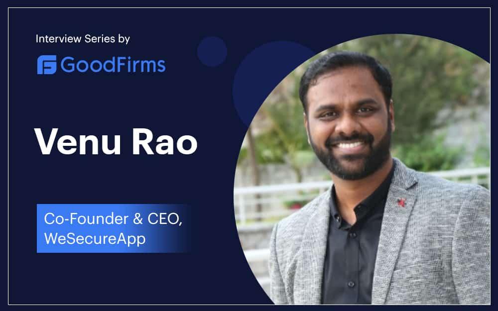 Venu Rao - Goodfirms